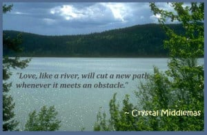 beautiful love and river quotation