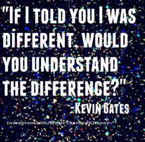 ... Lyrics, Hiphop Quotes, Kevin Gates Quotes, Gates Musictherapy, Quotes