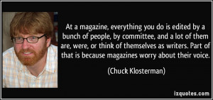 More Chuck Klosterman Quotes