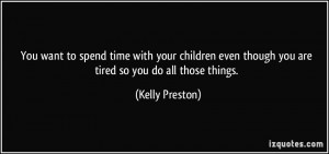 Spending Time With Your...