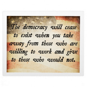 Democracy Will Cease to Exist Quote Plaques