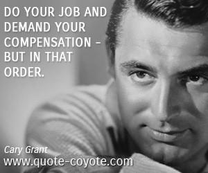 do quotes job quotes work quotes demand quotespensation quotes