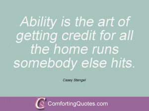 wpid-casey-stengel-quote-ability-is-the-art.jpg
