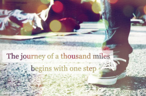 ... of a thousand miles Begins With One Step – Best Motivational Quote