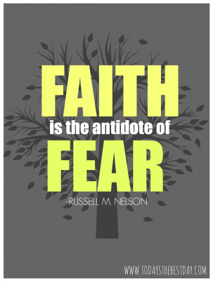 Faith And Fear Quotes Lds ~ LDS General Conference 2014 Quotes - Today ...