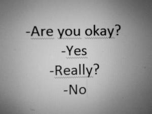 Are you okay ?