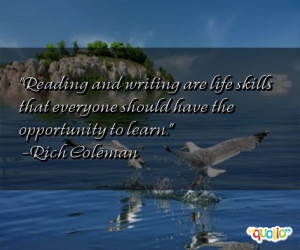 Reading and writing are life skills that everyone should have the ...