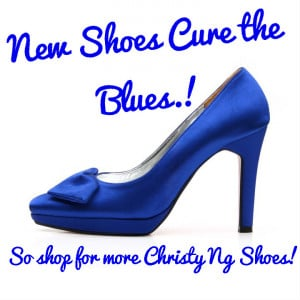 Shoe quote of the day – New Shoes Cure the Blues!