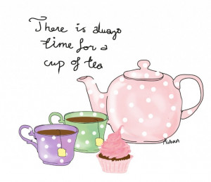 There is always time for tea.