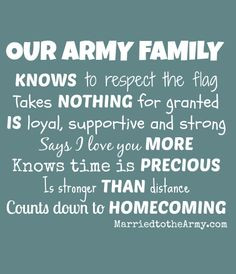 Military Quotes About Family Our army family knows nothing