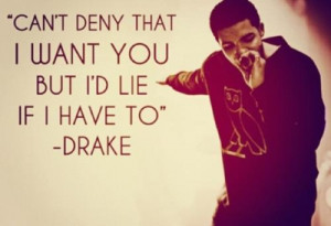 ... bunch of random quotes, drake picture & gifs. Hope you enjoy it