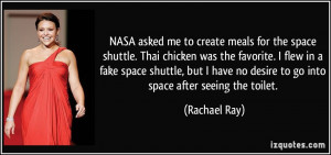 space shuttle. Thai chicken was the favorite. I flew in a fake space ...