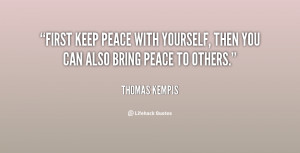 quote-Thomas-Kempis-first-keep-peace-with-yourself-then-you-84012.png