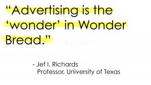 advertising-is-the-wonder-in-wonder-bread-advertising-quote.jpg