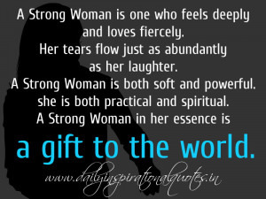 Strong Woman One Who Feels...