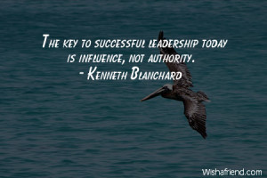 leadership-The key to successful leadership today is influence, not ...