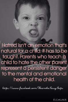 It's sad when a parent can't separate their feelings from their ...