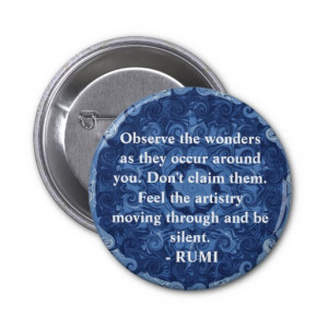 Rumi sayings and quotes about WONDERS Pinback Buttons