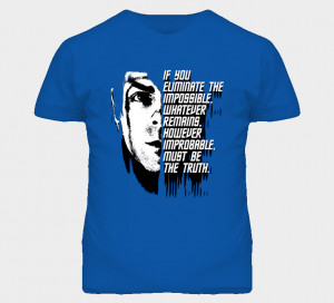 Mr Spock Quote Star Trek Movie Zachary Quinto Vulcan T Shirt