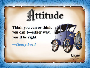 ... Can or think You Can't_Either Way,You'll be right ~ Attitude Quote