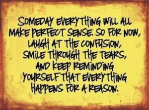 Everything happens for a reason :)