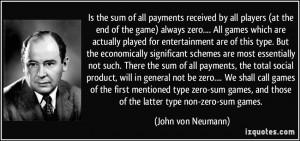 ... zero-sum games, and those of the latter type non-zero-sum games