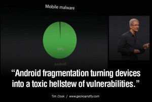 tim cook quote android malware Android fragmentation turning devices ...