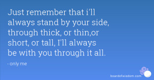 Stand By Your Side Quotes ~ Promise.. I will always be by your side ...