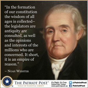 Quote: Noah Webster on the Constitution