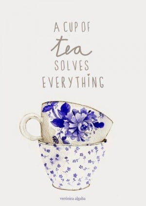 Cup of Tea Solves Everything #quote
