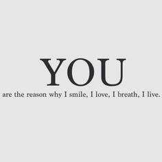 You're the reason I smile, I love, I live. My joy. I miss you, every ...