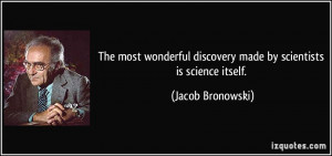 More Jacob Bronowski Quotes