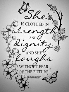 http://quotespictures.com/she-is-clothed-in-strength-and-dignity-and ...