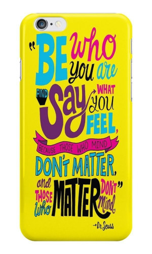 ... booth » Be Who You Are Quote Dr. Seuss Case for iPhone & iPod