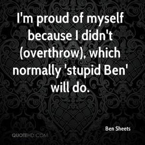 Im Proud Of Myself Quotes Im proud of myself because i