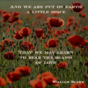 ... on earth a little space that we may learn to bear the beams of love