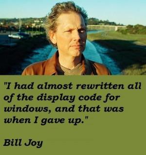 Bill joy famous quotes 3