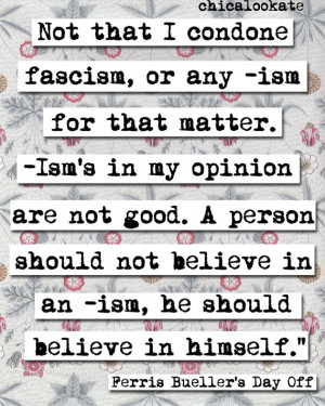 Ferris Bueller Quotes Tolerate