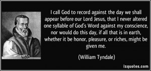 call God to record against the day we shall appear before our Lord ...