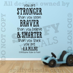 ... Pooh Stronger Braver A.A. Milne Quote Vinyl Wall Decal Decor Sticker