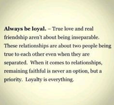 Loyalty is everything. #quotes #loyalty #relationships