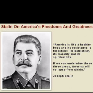 Joseph Stalin quote....gives you chills
