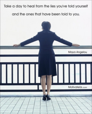Healing quotes, best, deep, sayings, maya angelou