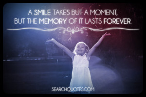 Smiling quotes with pictures Memories quotes with pictures ...