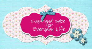 Sugar and Spice for Everyday Life