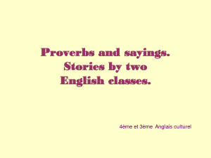 Proverbs and sayings. Stories by the class of cultural English