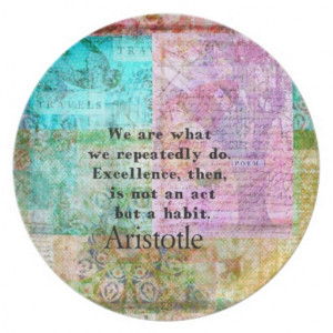 Aristotle excellence habit quote party plates