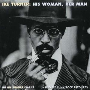 Ike Turner: His Woman Her Man auf CD