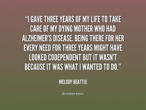 File Name : quote-Melody-Beattie-i-gave-three-years-of-my-life-172917 ...