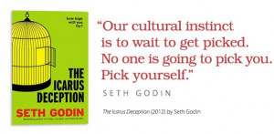 ... Looking For: 7 Career Advice Books - Pick Yourself, Seth Godin Quote